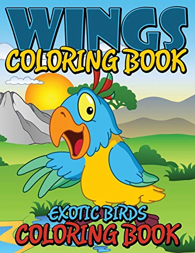 9781634286152: Wings Coloring Book: Exotic Birds Coloring Book