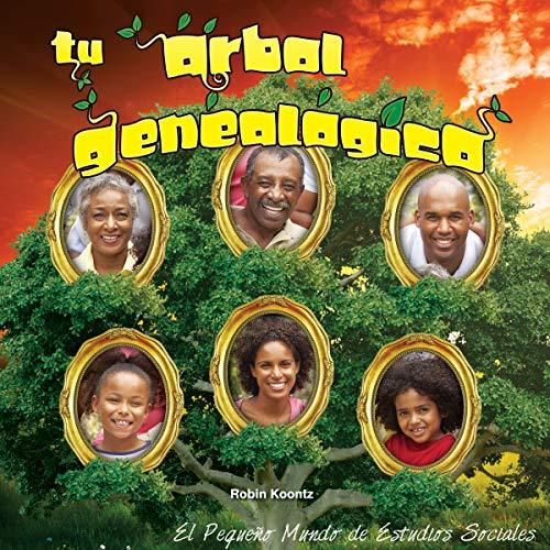 9781634301770: Tu árbol genealógico: Your Family Tree (Little World Social Studies)