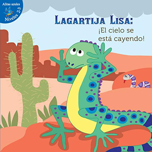 9781634303132: Lagartija Lisa / Lizzie Little: El Cielo Se Está Cayendo / the Sky Is Falling (Niveles 2-3 Alitas Azules (Little Birdie Readers, 2-3 Blue)) (Spanish Edition)