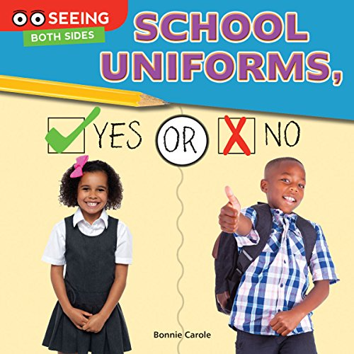 9781634303484: School Uniforms, Yes or No (Seeing Both Sides)