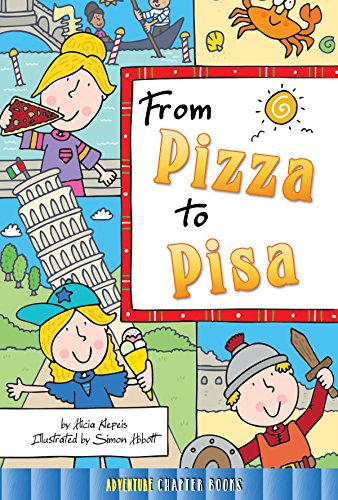 From Pizza to Pisa (Hardcover): Alicia Klepeis
