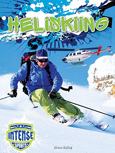 Heliskiing (Hardcover): Diane Bailey