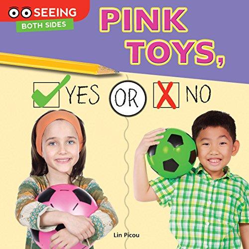 Pink Toys, Yes or No: Picou, Lin