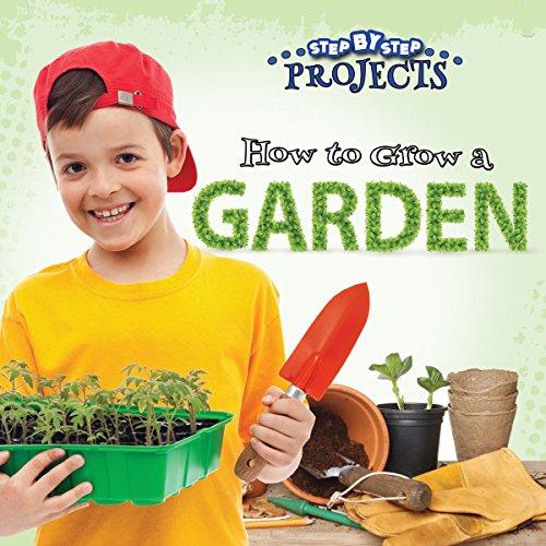 How to Grow a Garden: Greve, Tom