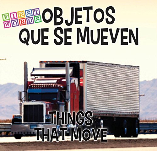9781634308236: Objetos Que Se Mueven/Things That Move (First Words)