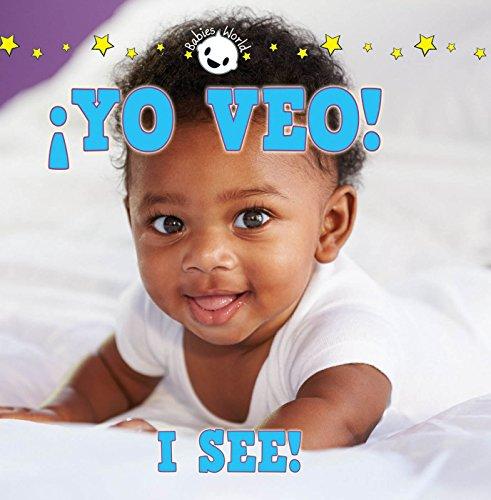 9781634308328: Yo Veo! / I See! (Babies World)