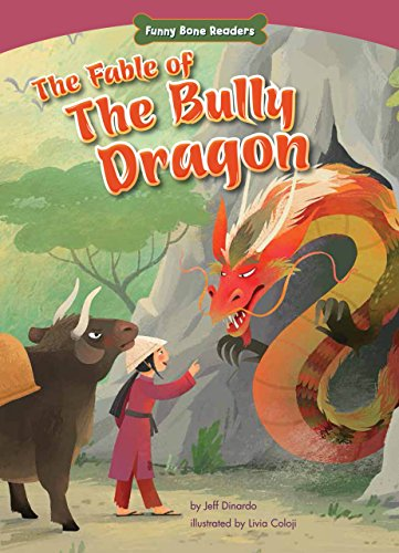 9781634400008: The Fable of the Bully Dragon: Facing Your Fears (Funny Bone Readers: Dealing With Bullies)