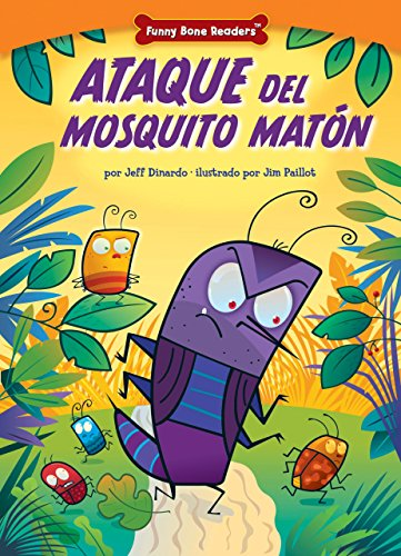 Ataque del Mosquito Matn: Dealing with Bullies Through Teamwork (Funny Bone Readers: En Espaol): ...