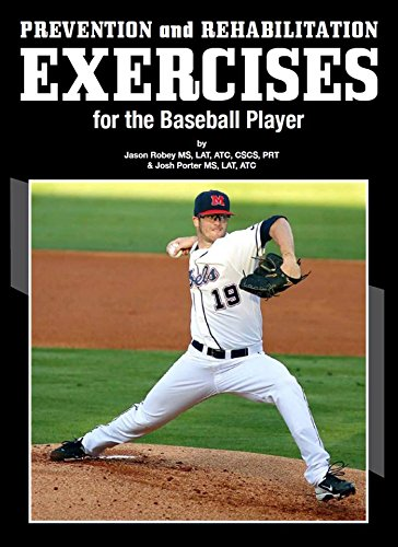 9781634430234: Prevention and Rehabilitation Exercises for the Baseball Player