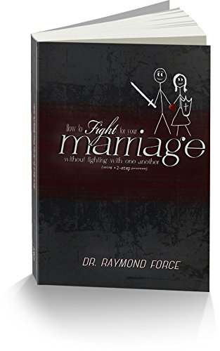 9781634436281: How to Fight for Your Marriage Without Fighting with One Another (Using a 2-Step Process)