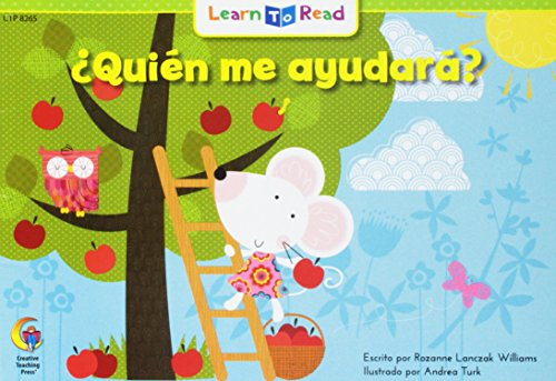 Quien Me Ayudara? = Who Will Help? (English and Spanish Edition): Rozanne L Williams