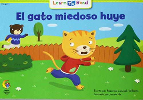 El Gato Miedoso Huye = Scaredy Cat: Williams, Rozanne L