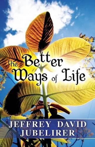 9781634482028: The Better Ways of Life