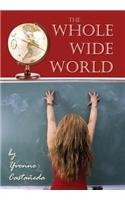 9781634484381: The Whole Wide World