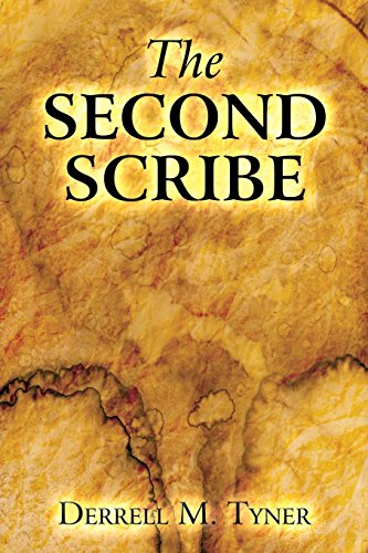 The Second Scribe: Tyner, Derrell M.