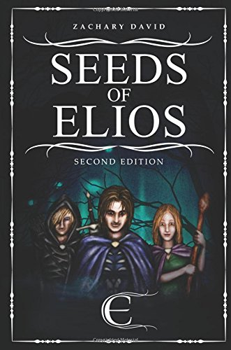9781634493086: Seeds of Elios; Second Edition