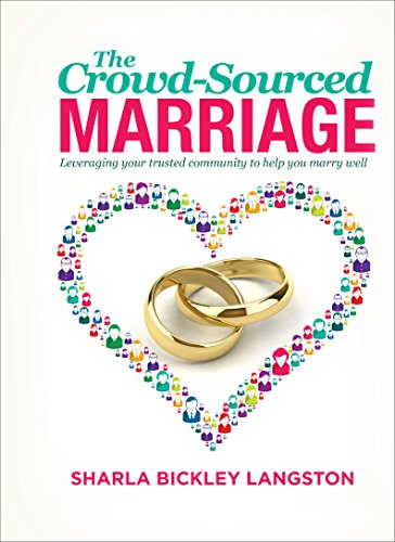 9781634496704: The Crowd-Sourced Marriage