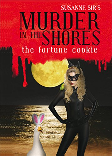 Murder in the Shores: The Fortune Cookie: The Georgi Girls Series: Sir, Susanne