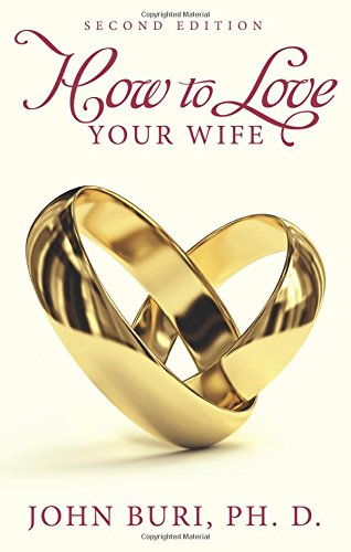 9781634497855: How to Love Your Wife