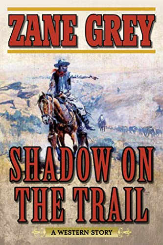 9781634500678: Shadow on the Trail: A Western Story