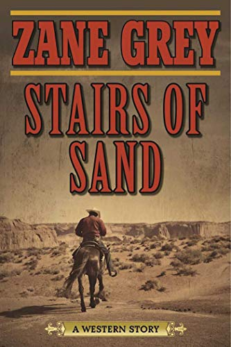 9781634500715: Stairs of Sand: A Western Story