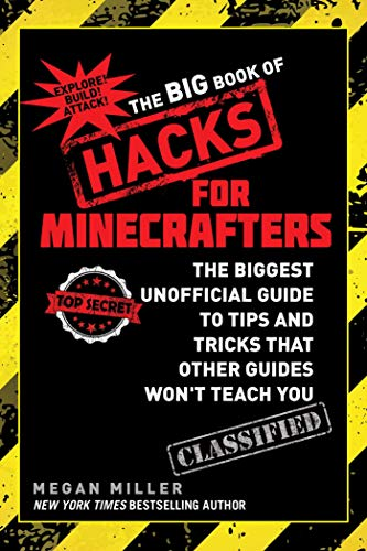 9781634502115: The Big Book of Hacks for Minecrafters: The Biggest Unofficial Guide to Tips and Tricks That Other Guides Won't Teach You