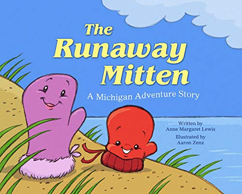 9781634502139: The Runaway Mitten: A Michigan Adventure Story