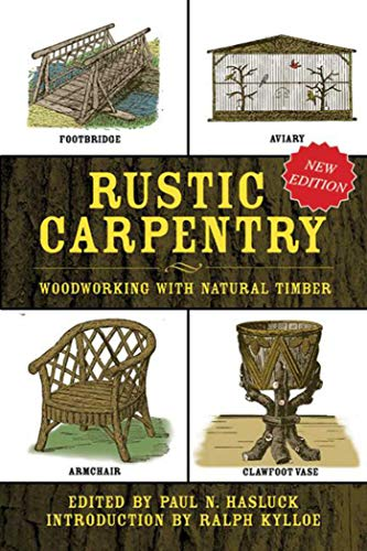 9781634502627: Rustic Carpentry: Woodworking with Natural Timber