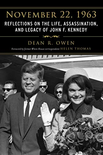 9781634502726: November 22, 1963: Reflections on the Life, Assassination, and Legacy of John F. Kennedy