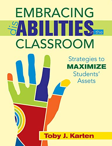 9781634503242: Embracing Disabilities in the Classroom: Strategies to Maximize Students' Assets