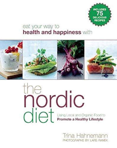9781634504119: The Nordic Diet: Using Local and Organic Food to Promote a Healthy Lifestyle