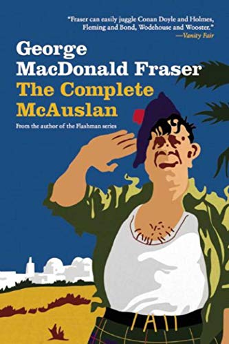 9781634504232: The Complete McAuslan: Stories from the Author of the Beloved Flashman Series