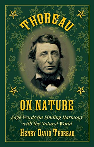 9781634504614: Thoreau on Nature: Sage Words on Finding Harmony with the Natural World