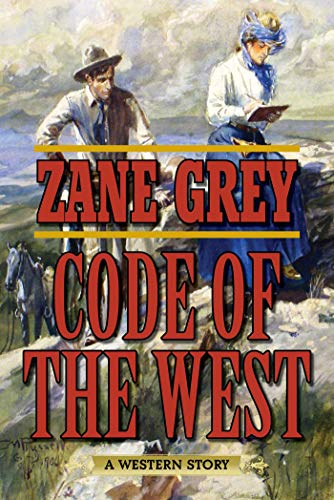 9781634504973: Code of the West: A Western Story