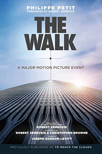 9781634505000: The Walk: Previously published as To Reach The Clouds