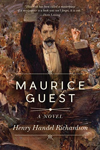 9781634505079: Maurice Guest: A Novel