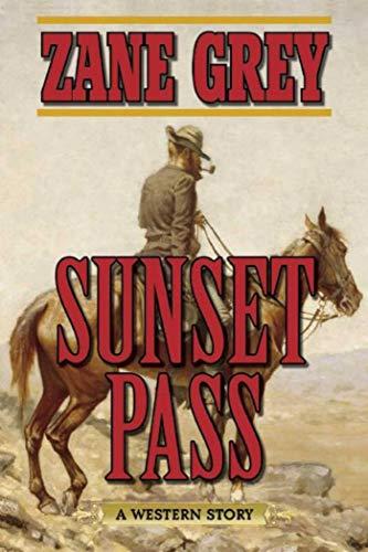 9781634505093: Sunset Pass: A Western Story