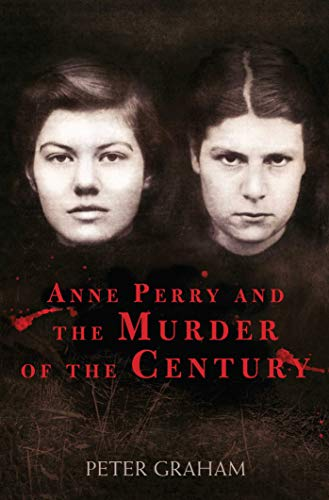 9781634505185: Anne Perry and the Murder of the Century
