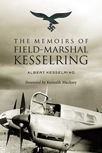 9781634505222: The Memoirs of Field-Marshal Kesselring