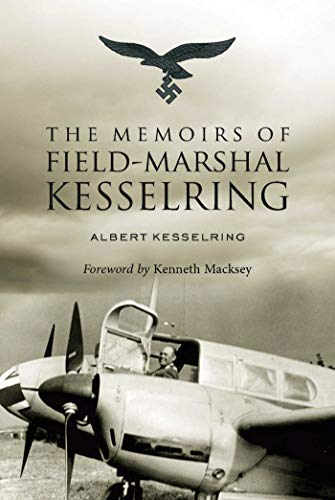 9781634505222: The Memoirs of Field-Marshall Kesselring