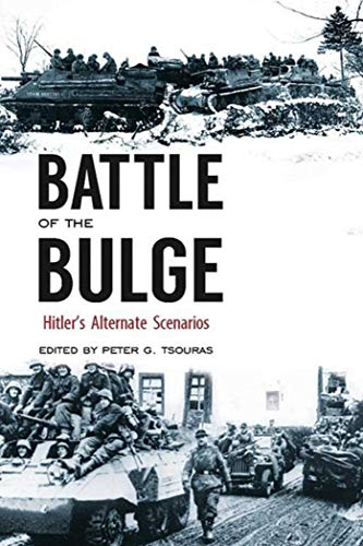 9781634505291: Battle of the Bulge: Hitler's Alternate Scenarios