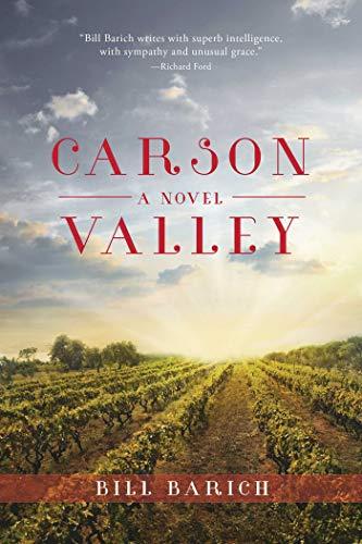 Carson Valley: A Novel: Barich, Bill