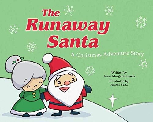 The Runaway Santa: A Christmas Adventure Story: Lewis, Anne Margaret