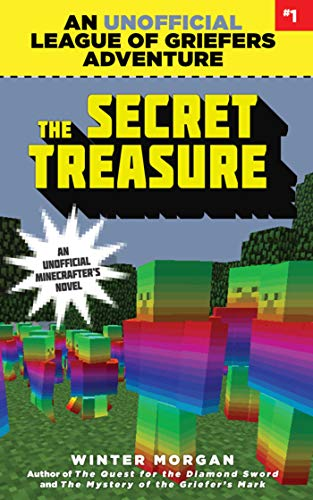 9781634505932: The Secret Treasure: An Unofficial League of Griefers Adventure, #1 (League of Griefers Series)