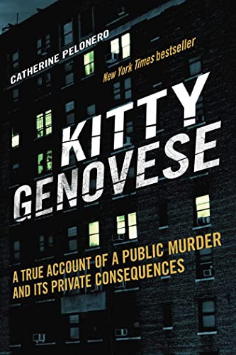 9781634507554: Kitty Genovese: A True Account of a Public Murder and Its Private Consequences