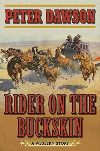 9781634507639: Rider on the Buckskin: A Western Story