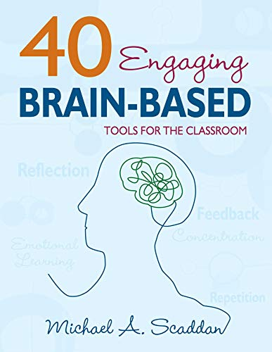 9781634507721: 40 Engaging Brain-Based Tools for the Classroom