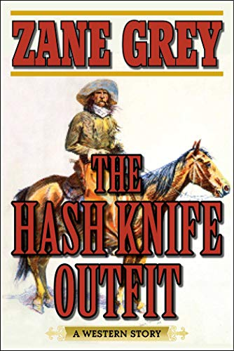 9781634507820: The Hash Knife Outfit: A Western Story