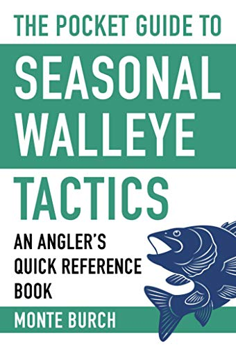 9781634508094: The Pocket Guide to Seasonal Walleye Tactics: An Angler's Quick Reference Book (Skyhorse Pocket Guides)