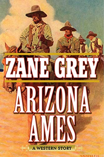 9781634508124: Arizona Ames: A Western Story